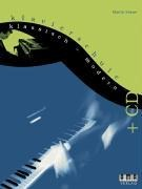 Klavierschule klassisch - modern. Inkl. CD - Martin Keeser