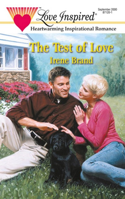 The Test of Love (Mills & Boon Love Inspired) - Irene Brand