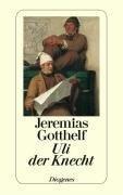 Uli, der Knecht - Jeremias Gotthelf