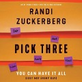 Pick Three: You Can Have It All (Just Not Every Day) -