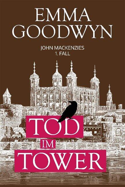 Tod im Tower - Emma Goodwyn