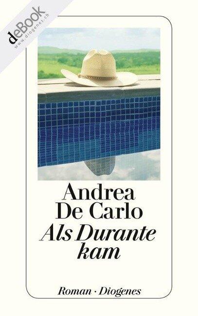 Als Durante kam - Andrea De Carlo
