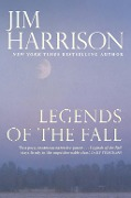 Legends of the Fall - Jim Harrison