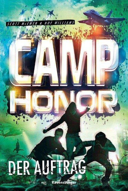 Camp Honor, Band 2: Der Auftrag - Scott Mcewen, Hof Williams