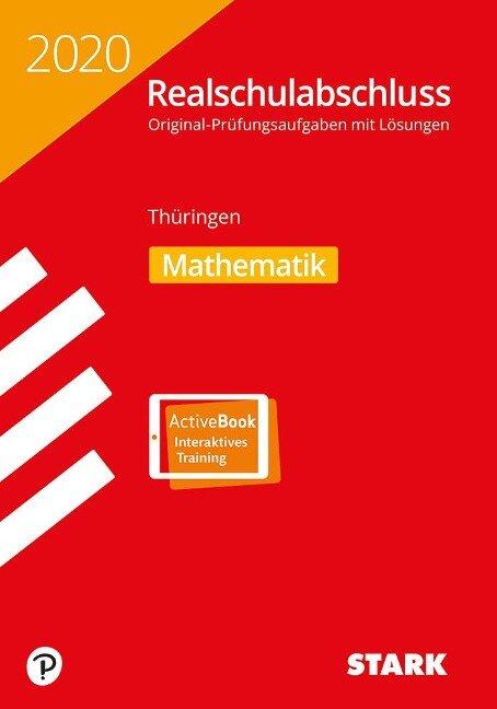STARK Original-Prüfungen Realschulabschluss 2020 - Mathematik - Thüringen -