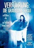 Verführung - Die grausame Frau -