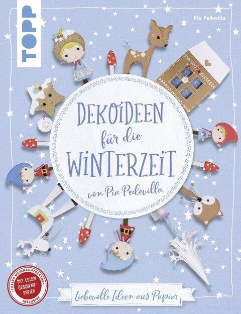 Dekoideen für die Winterzeit von Pia Pedevilla (kreativ.kompakt) - Pia Pedevilla