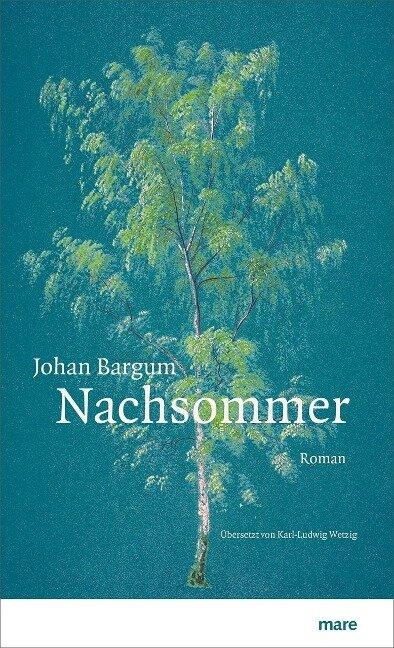 Nachsommer - Johan Bargum
