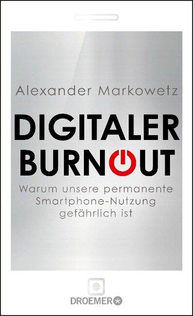 Digitaler Burnout - Alexander Markowetz