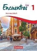 Encuentros Hoy Band 1 - Grammatikheft - Wolfgang Steveker