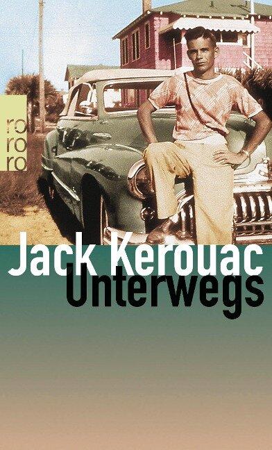 Unterwegs - Jack Kerouac