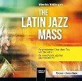 The Latin Jazz Mass - Martin Völlinger