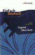 Jugend ohne Gott. EinFach Deutsch Textausgaben - Ödön von Horváth, Anette Sosna