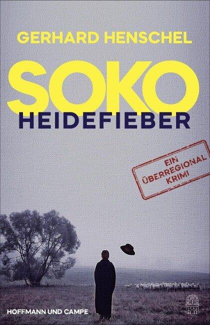 SoKo Heidefieber - Gerhard Henschel