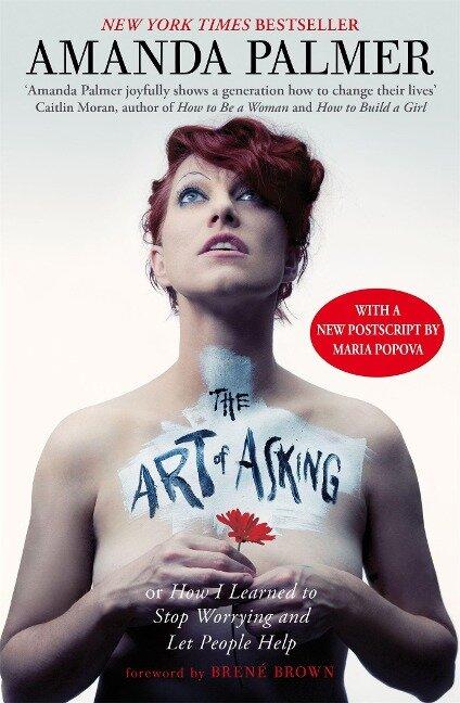 The Art of Asking - Amanda Palmer