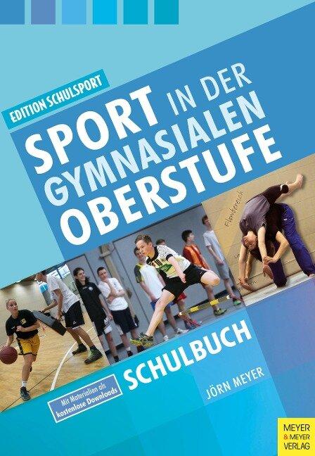 Sport in der gymnasialen Oberstufe - Jörn Meyer