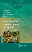 Seaweeds and their Role in Globally Changing Environments -