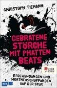 Gebratene Störche mit phatten Beats - Christoph Tiemann