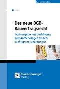 Das neue BGB-Bauvertragsrecht - Johann Peter Hebel