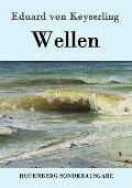 Wellen - Eduard von Keyserling