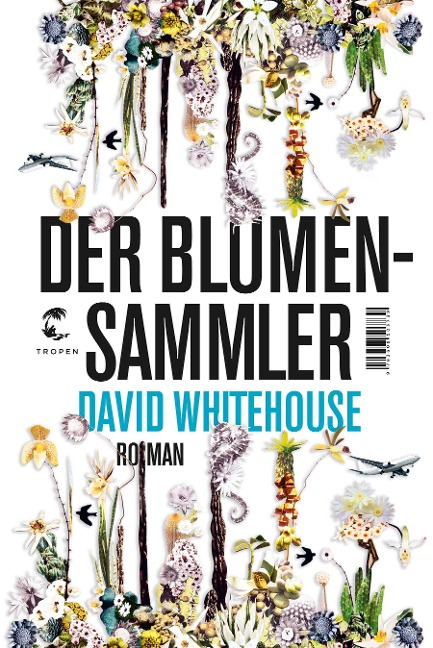 Der Blumensammler - David Whitehouse