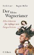 Der kleine Wagnerianer - Enrik Lauer, Regine Müller