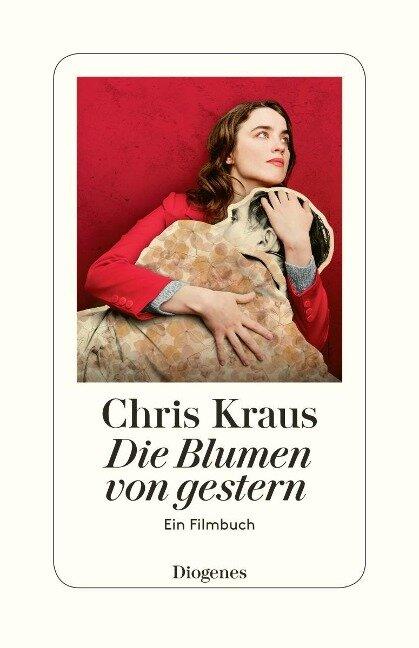 Die Blumen von gestern - Chris Kraus