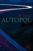 Autopol - Ilija Trojanow