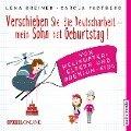 Verschieben Sie die Deutscharbeit, mein Sohn hat Geburtstag! Von Helikopter-Eltern und Premium-Kids - Lena Greiner, Carola Padtberg-Kruse