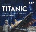 Titanic - 24 Stunden bis zum Untergang - Stephen Davies