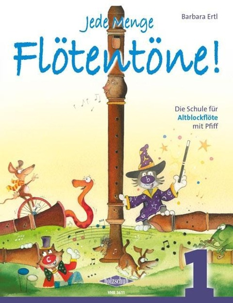 Jede Menge Flötentöne 1 - Barbara Ertl