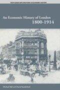 Economic History of London 1800-1914 - Professor Michael Ball, David T Sunderland