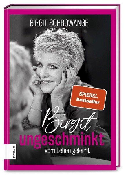 Birgit ungeschminkt - Birgit Schrowange