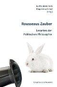 Rousseaus Zauber -