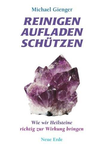 Reinigen Aufladen Schützen - Michael Gienger