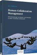 Human Collaboration Management - Jan C. Weilbacher