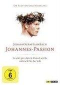 Johann Sebastian Bach - Johannes-Passion - Hugo Niebeling, Johann Sebastian Bach