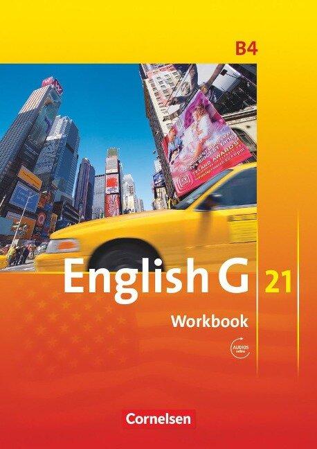 English G 21. Ausgabe B 4. Workbook mit Audios online -