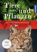 Der große Kosmos-Naturführer Tiere und Pflanzen -