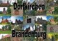 Dorfkirchen in Brandenburg (Wandkalender 2017 DIN A3 quer) - Peter Morgenroth (petmo)