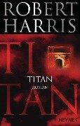 Titan - Robert Harris