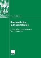 Kommunikation in Organisationen - Pamela Wehling