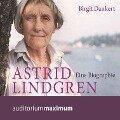 Astrid Lindgren - Eine Biographie (Ungekürzt) - Birgit Dankert