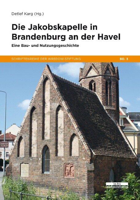 Die Jakobskapelle in Brandenburg an der Havel -