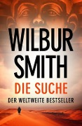 Die Suche - Wilbur Smith