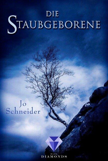Die Staubgeborene (Die Unbestimmten 1) - Jo Schneider