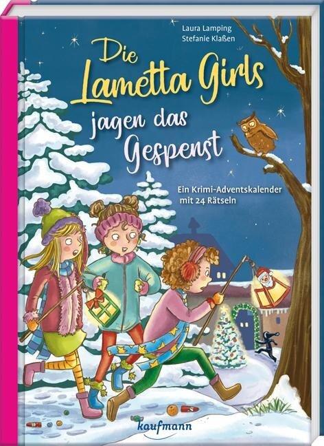 Die Lametta-Girls jagen das Gespenst - Laura Lamping