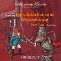 Nussknacker und Mausekönig / Peer Gynt - Ernst Theodor Amadeus Hoffmann, Henrik Ibsen