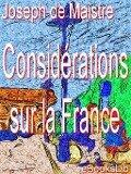 Considérations sur la France - Joseph De Maistre