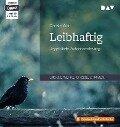 Leibhaftig - Christa Wolf
